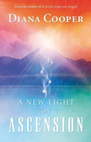 Diana Cooper - A New Light on Ascension (Book)